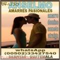 Verdaderos Amarres pasionales del Maestro Anselmo (00502) 33427540