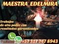 MAESTRA EDELMIRA AMARRES DE AMOR ETERNO +573177478943