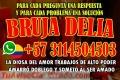 BRUJA VIDENTE DELIA +573114504503 TRABAJOS EFECTIVOS SOMETO DOBLEGO Y DOMINO